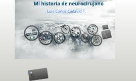 Mi trabajo como Neurorujano en Medellin (Antioquia-Colombia)