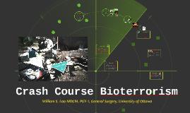 Crash Course Bioterrorism