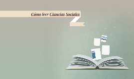 Cómo leer Ciancias Sociales