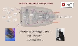 Clássicos da Sociologia - Parte I