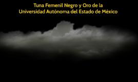 Tuna Femenil Negro y Oro de la Universidad Autonoma del Esta