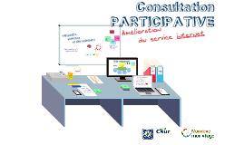 Consultation participative - Amélioration du service internet