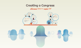 Copy of Creating a Congress