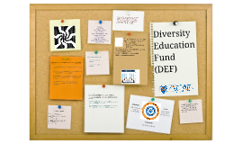 Diversity Education Fund (DEF)