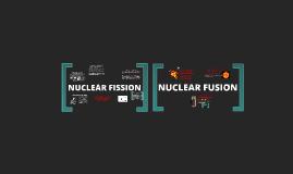 Nuclear Fission & Fusion
