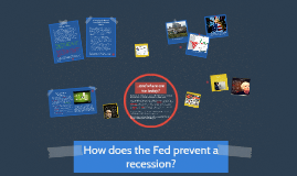 Copy of How does the Fed prevent a recession?