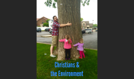 Ethics christians and the environment