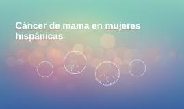 Cáncer de mama en mujeres hispánicas
