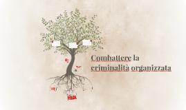 Combattere la criminalità organizzata