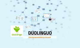 DUOLINGUO: Un nuevo concepto en el aprendizaje de lenguas.