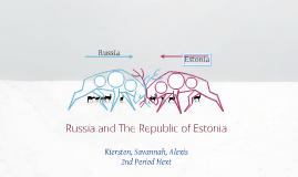 Russia and The Republic of Estonia