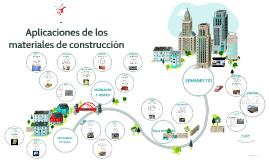 Copy of Aplicaciones de los materiales de construccion