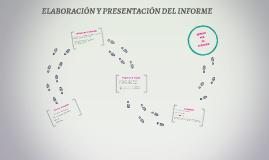 ELABORACÓN Y PRESENTACIÓN DEL INFORME