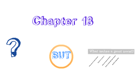 "Copy of Chapter 18 ""Whats the big idea - or the small one"""