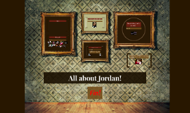 All about Jordan!