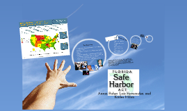 Florida Safe Harbor Act