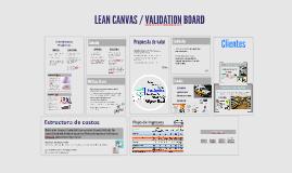 Lean Canvas & Validation Board