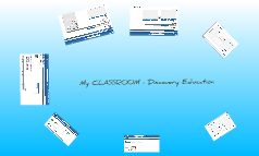 My CLASSROOM - Discovery Education