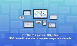 ENT & m@gistère : forum du numérique 25 juin 2015