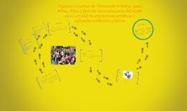 Espacios Creativos de  Formación Artística  para Niños, Niña