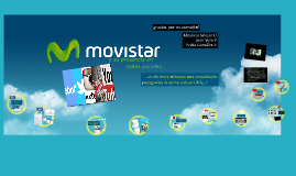 Copy of Movistar y sus redes sociales en Chile