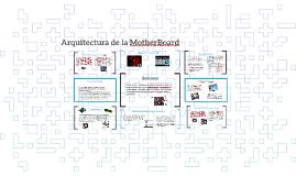 Arquitectura De La MotherBoard