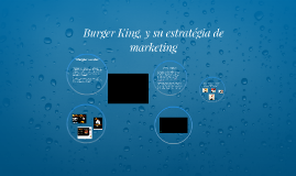 Burger King, y su estratégia de marketing