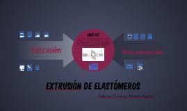 Extrusión de Elastómeros