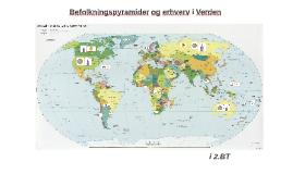 Copy of Befolkning og erhverv i Verden 8.Y