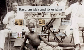 Race: an idea and its origins