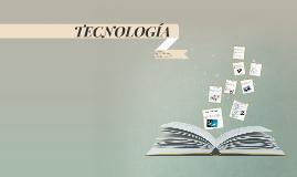 ¿Que es tecnología?