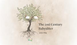 The 21st Century Babysitter