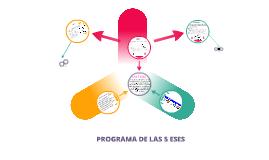 PROGRAMA LAS 5 ESES
