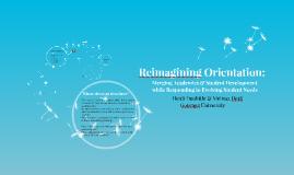Reimagining Orientation: