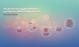 Età di crescita e sport agonistico: un rapporto affascinante