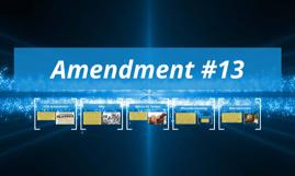 Amendment #13