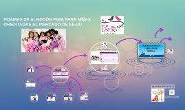 Copia de PIJAMAS DE ALGODÓN PIMA PARA NIÑAS ORIENTADAS AL MERCADO DE