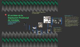El archivo de la Diputación Provincial de Córdoba