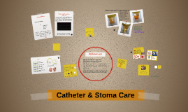 Catheter & Stoma Care