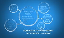 III JORNADAS INTERNACIONALES DE ECOLOGÍA Y LENGUAJE