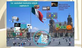 La  sociedad mexicana actual