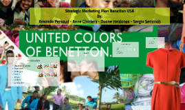 Strategic Marketing Plan United Colors of Benetton USA