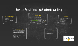 "How to Avoid ""You"" in Academic Writing"