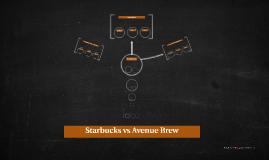 Starbucks vs Avenue Brew