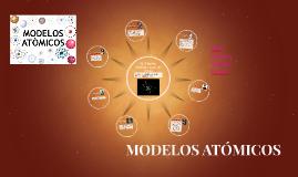 Copy of EL ÁTOMO: Modelos a través del tiempo.