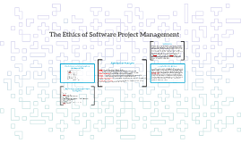 The Ethics of Software Project Management