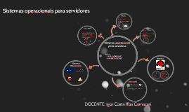 Copy of Sistemas operacionais para servidores