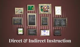 Direct & Indirect Instruction