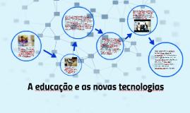 A educação e as novas tecnologias