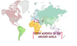 Copy of SEVEN WONDERS OF THE ANCIENT WORLD